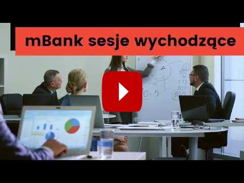 youtube: mbank sesje przychodzące i wychodzące